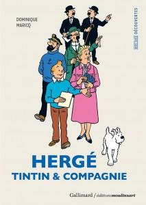 Hergé, Tintin et compagnie