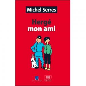 herge-mon-ami-de-michel-serres-moulinsart-le-pommier-tintin-2016